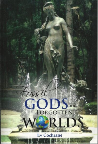 Fossil Gods and Forgotten Worlds